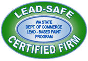 "Washington State ""Lead-Safe"" certified firm."